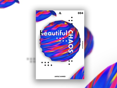Poster #004 - Beautiful Chaos 3d artist rendered render 3d art cinema 4d purple poster art layout type print design poster design poster challenge poster a day illustration poster adobe illustrator design creative typography