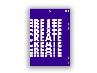 Poster #005 - Create invites purple poster art art type print design poster design poster challenge poster poster a day illustration dribbble adobe illustrator typography design creative