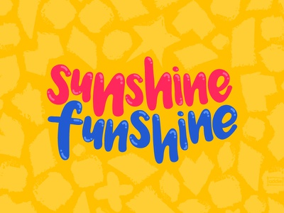 Sunshine Funshine fun type bubbly shapes patterns blue yellow red typography text type