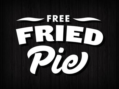 Free Fried Pie