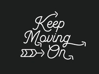 Keep Moving On