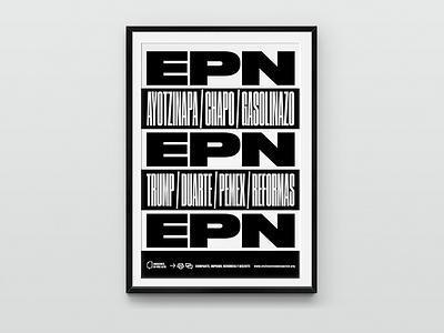 EPN –Poster 1 black mexico city mexico druk typography type diseño design cartel poster