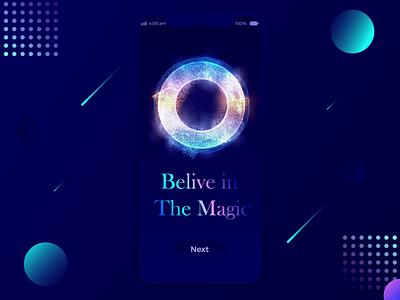 Believe in the Magic mobile app futuristic magic video ux ui typography promo motion folio cgi animations animation designer design lalit india