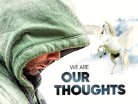 We Are Our Thoughts