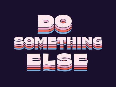 Do Something Else color palette lettering typography