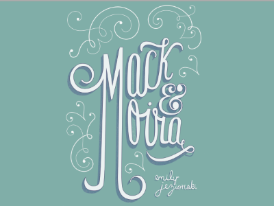 Mack and Moira book cover cont. typography hand lettering m