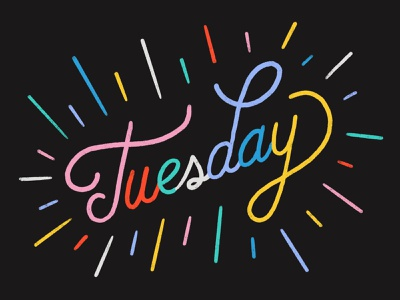 Tuesday tuesday colorful color design pattern typography illustration hand lettering texture lettering