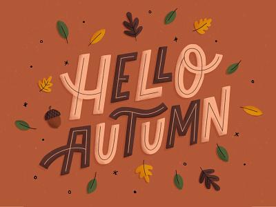 Hello Autumn illustration hand lettering lettering typography autumn leaves fall autumn