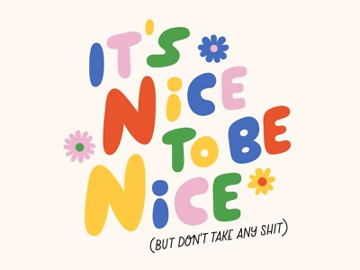 It's nice to be nice bubble letters hand lettering cute lettering typography illustration