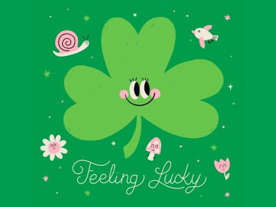 Feeling Lucky mushroom snail flower childrens book illustration lucky shamrock st patricks day texture cute lettering typography illustration