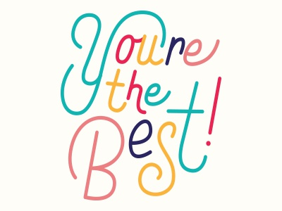 Image result for you're the best