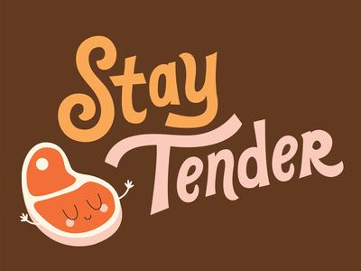 Stay Tender