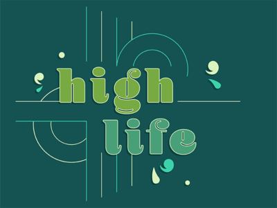 High Life | 70's Inspired cannabis green vintage tshirt lettering typography high life high hippy seventies debut first shot