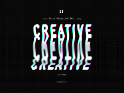 Daily UI 039 - Quote 39 abstract glitch 039 daily ui challenge daily challenge daily ui daily ui testimonial quote kanye