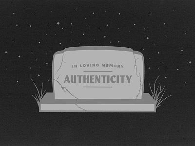 Death to authenticity tombstone grave illustrator illustration