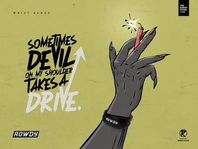 Rowdy Wrist Bands creative concept savage sarcastic thug devil poster therowdystore rowdified rowdystore illustraion rowdy