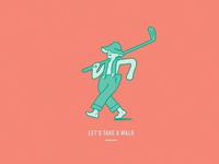 Talk the walk