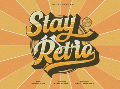 Stay Reto - Script Retro Font branding fonts logo typography logo type logo font branding font vintage font