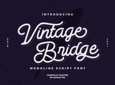 Vintage Bridge - Monoline script font monoline font modern font srcipt font new font free font logo illustration design handlettering typography font logo type fonts branding