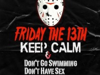 Friday the 13th Shot.