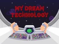 My Dream Technology