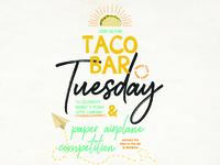 Taco Bar Tuesday