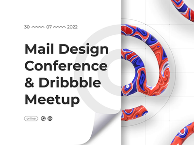Mail Design Conference & Dribbble Meetup in wite ux cinema4d mail branding motion graphics graphic design 3d animation ui