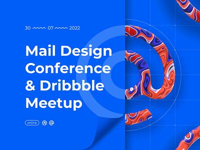 Mail Design Conference & Dribbble Meetup in blue ux illustration motion cinema4d branding motion graphics graphic design 3d animation ui