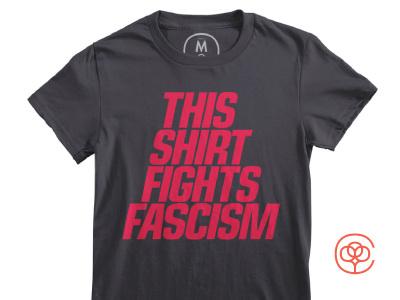 This Shirt Fights Fascism cotton bureau activism democracy politics type kerning fascism bold typography tee tshirt