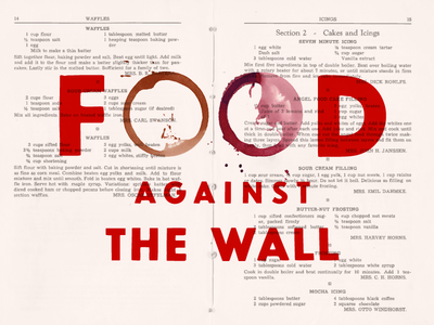 Food Against the Wall allcaps type red messy collage typography food