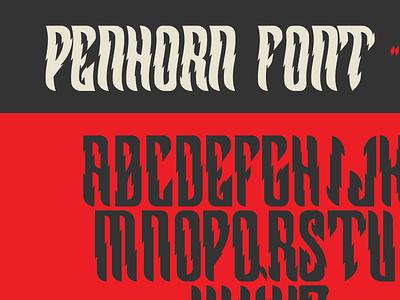 Penhorn Font Standard and Heatwave | WIP font design type design street graphics street font edgy new font font typography type artwork logo concept design illustration branding graphic design