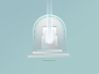 Psalm 5:7 social media branding vector illustrative bible lettering type graphic design typography jesus illustration design