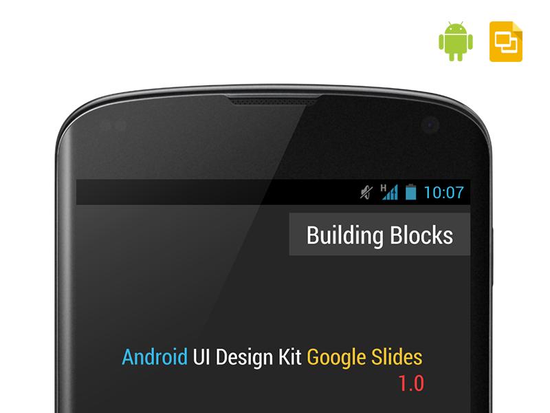 Android UI Design Kit for Google Slides 1.0 android ui ui design google slides