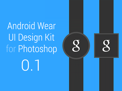 Android Wear UI Design Kit 0.1 android wear design kit