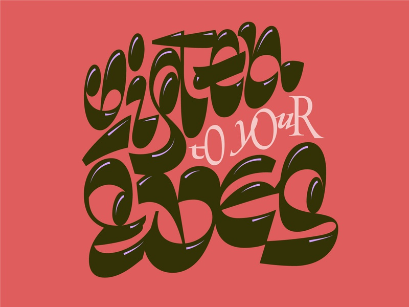 Listen to your eyes ligature script contrast typography handmade vector bezierclub lettercollective custom lettering