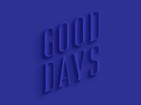Good Days Typeface