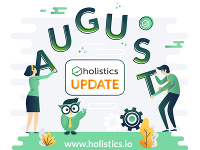 August Update - Holistics