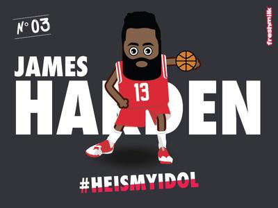 HE IS MY IDOL:  Harden