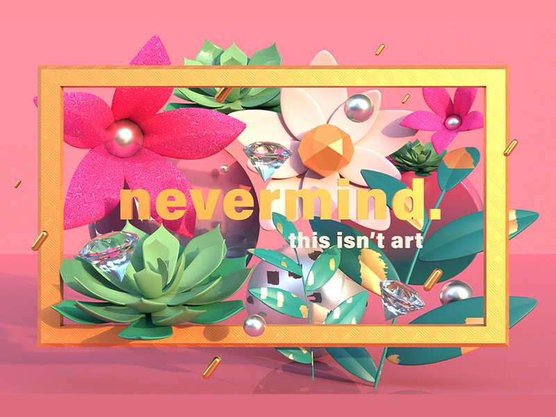 This isn't art graphic design poster a day flower art 3d artist poster design experimental typography type illustration poster collection graphic design 3d modeling 3d 3d art 3dsmax typography poster art poster