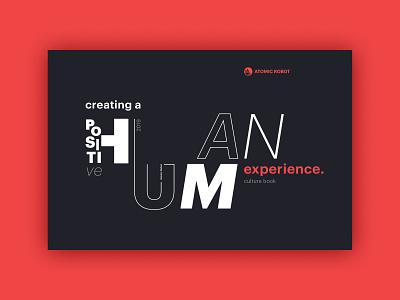 Atomic Robot | Culture Book human booklet mission statement atomic robot