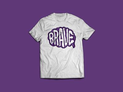 Be Brave, Brain.