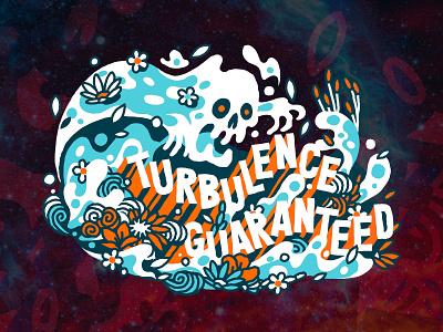 Turbulence guaranteed skull tee wavey waves turbulence guaranteed turbulence guaranteed branding design vector trevor van meter tvm heytvm illustration