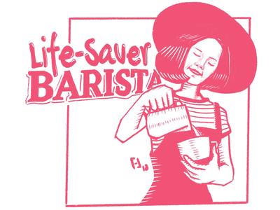 Life-Saver Barista