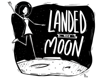 Landed on Moon fan art hand lettering sketching illustration drawing