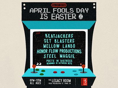 April Fools print design poster design flyer design arcade game gig poster flyer game galaga 90s arcade illustration poster