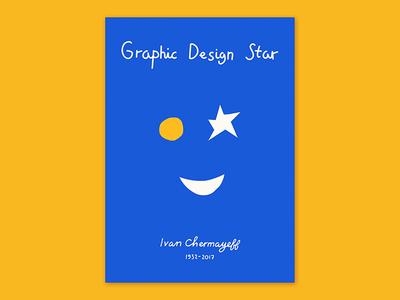 'Graphic Design Star' / R.I.P. Ivan Chermayeff art tribute dribbble graphic design plakat visual communication poster graphics design