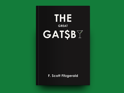 «The Great Gatsby» / F. Scott Fitzgerald visual communication typography invisible man graphics graphic  design dribbble design cover book cover design book cover book