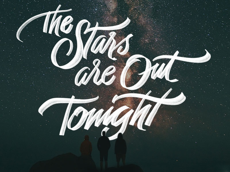 The Stars Are Out Tonight