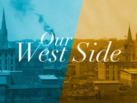 Our West Side