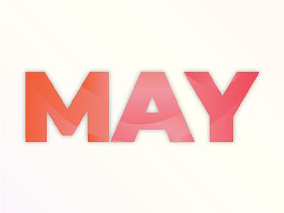 MAY month orange pink gradient flat may word